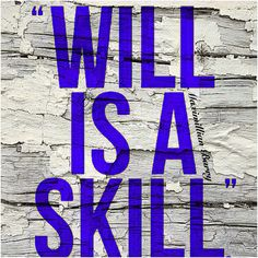 will is a skill